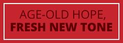 Age Old Hope Fresh New Tone
