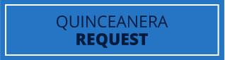 Quinceaenara Request